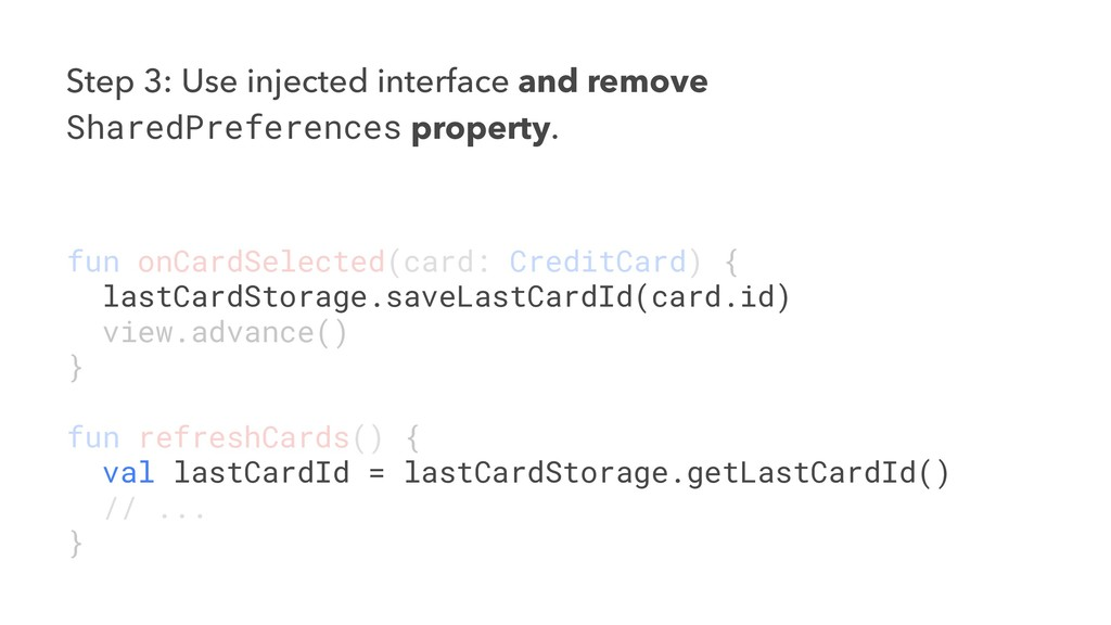 Step 3: Use injected interface and remove Share...