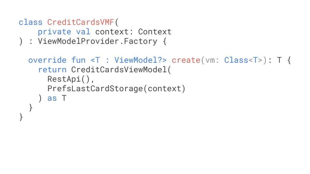 class CreditCardsVMF( private val context: Cont...