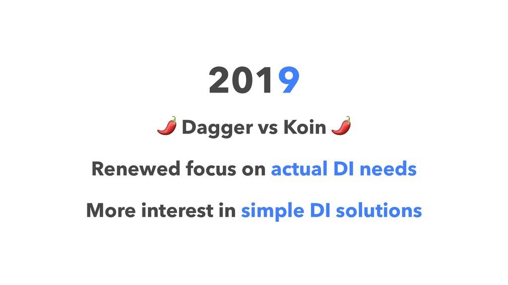 2019 ! Dagger vs Koin Renewed focus on actual D...