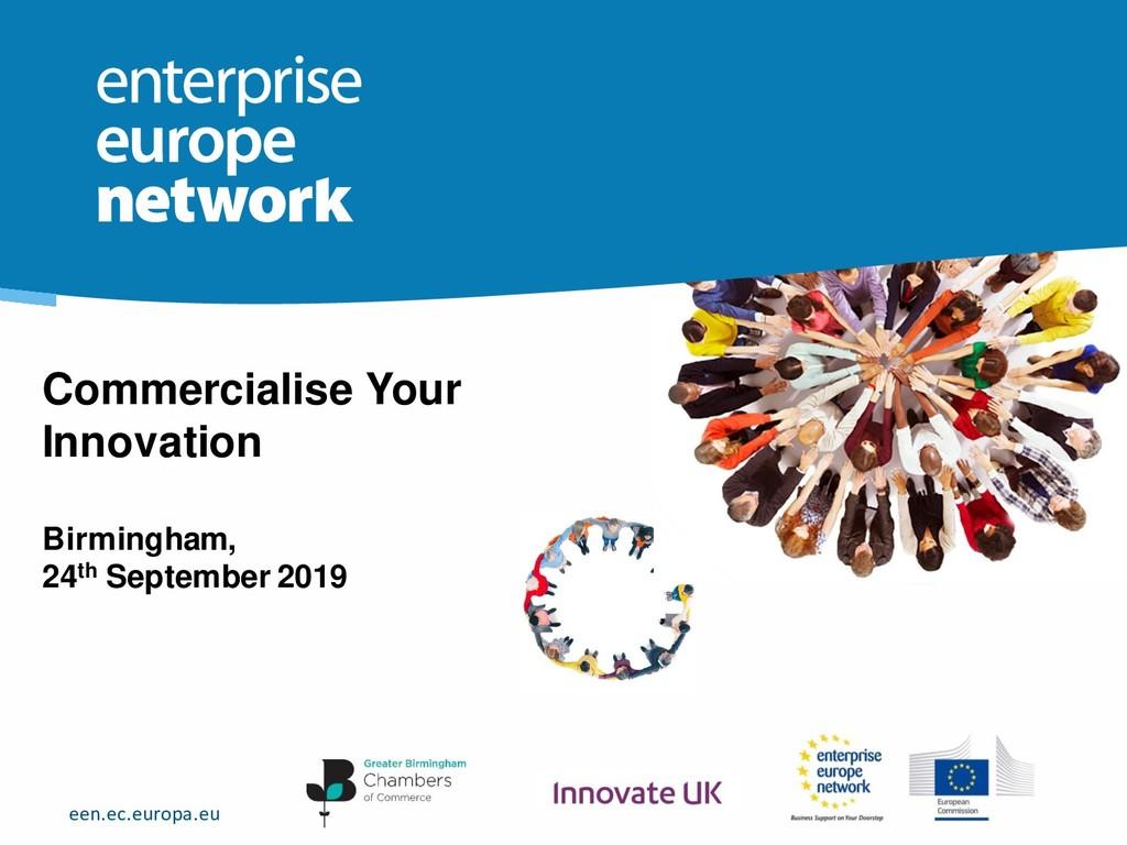 een.ec.europa.eu Commercialise Your Innovation ...
