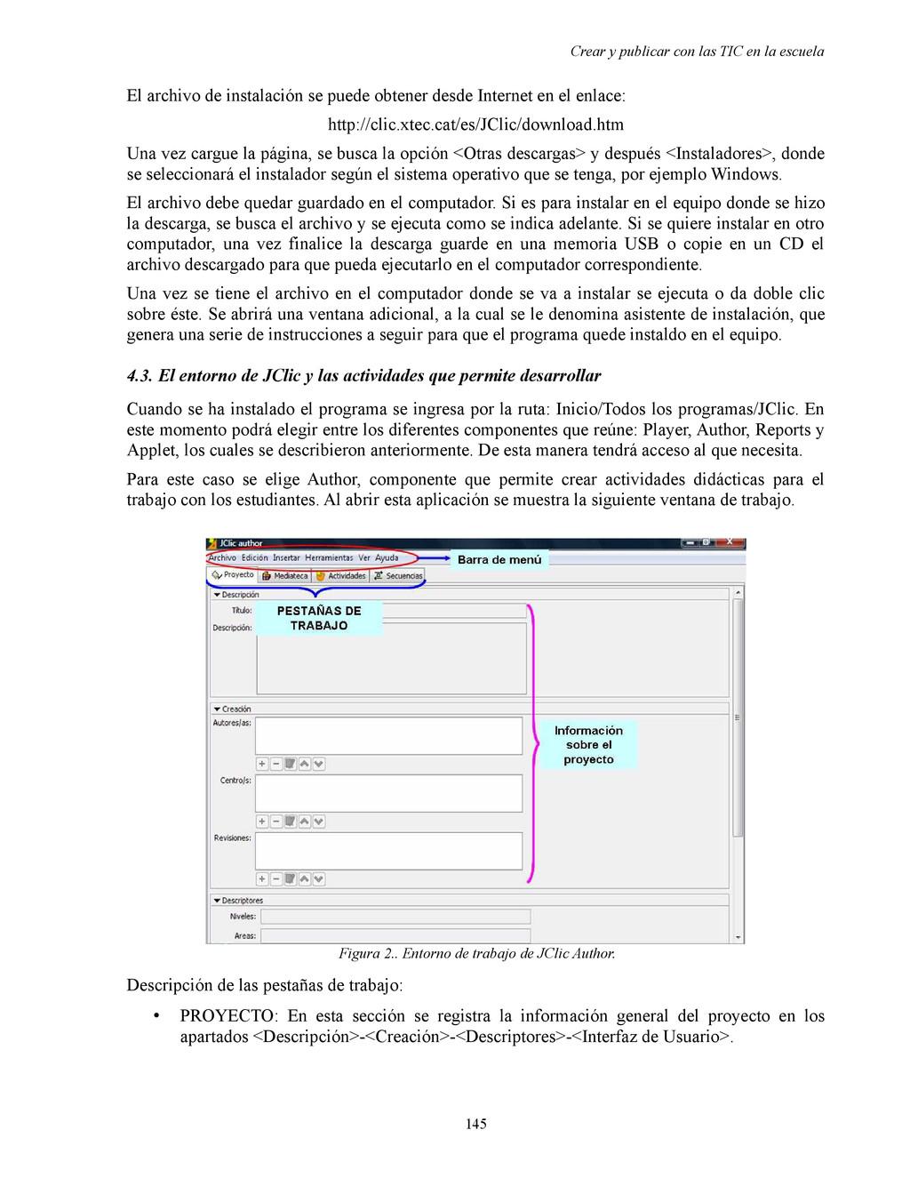 Crear y publicar con las TIC en la escuela El a...