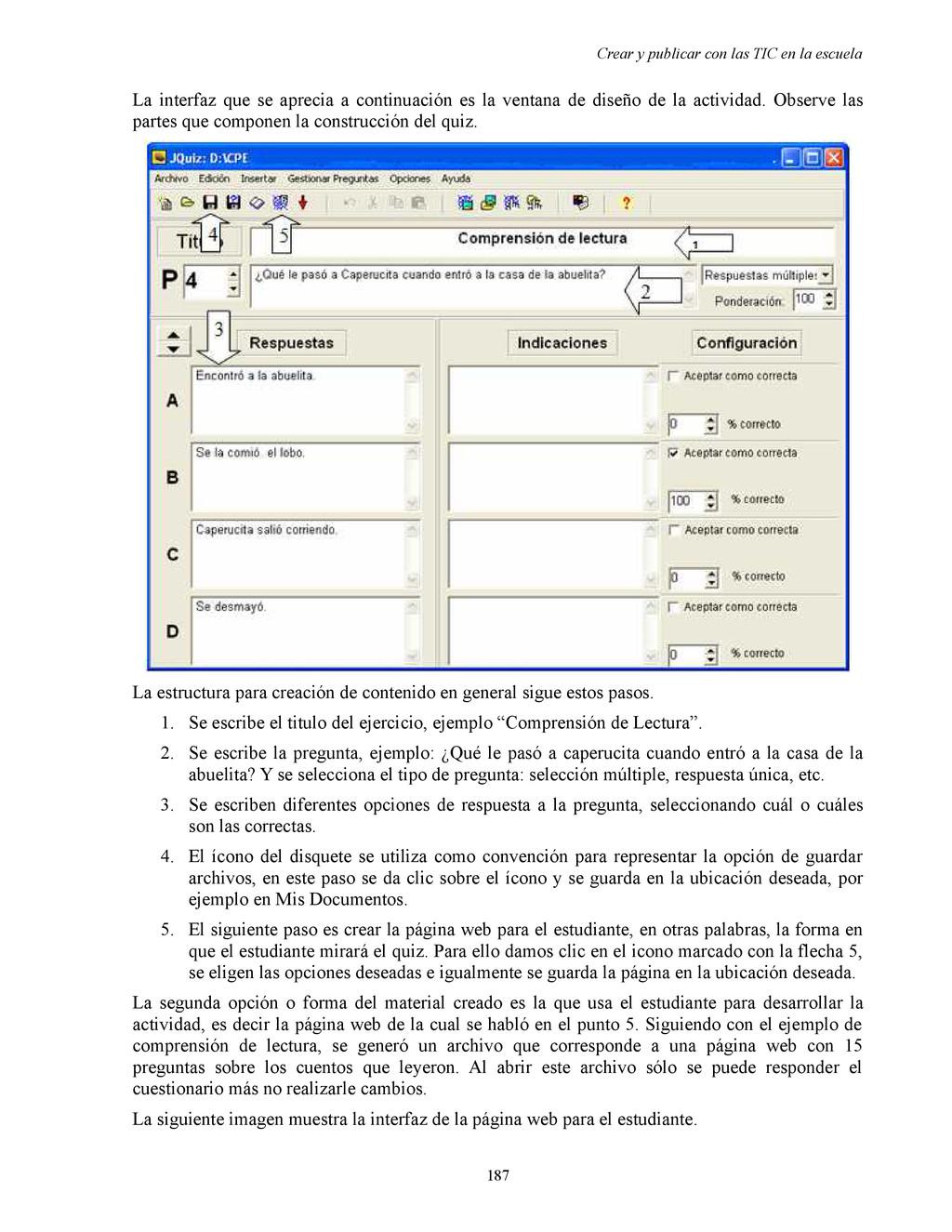 Crear y publicar con las TIC en la escuela La i...