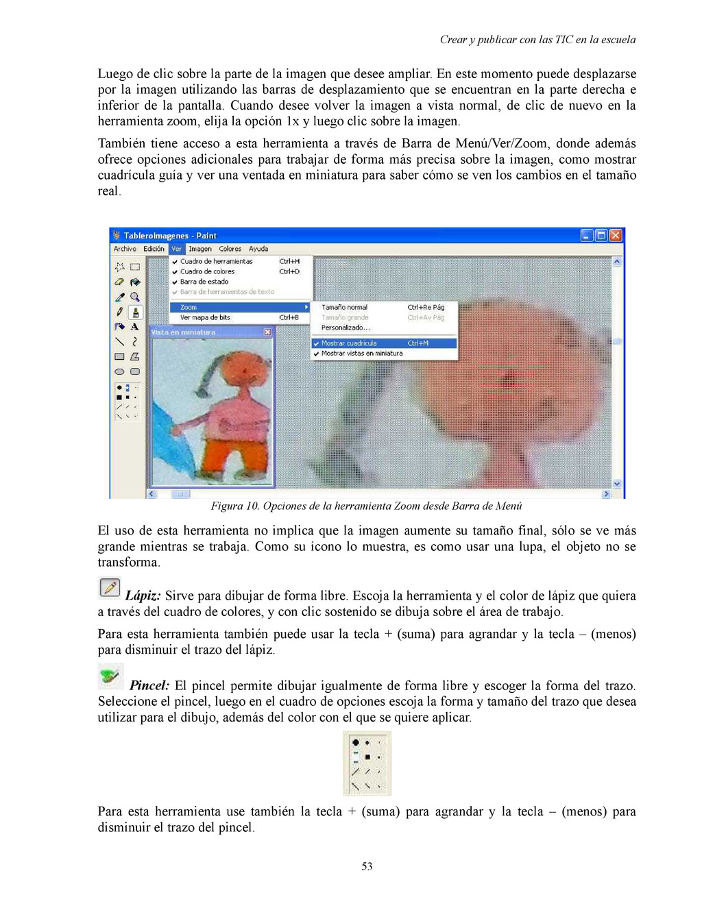 Crear y publicar con las TIC en la escuela Lueg...