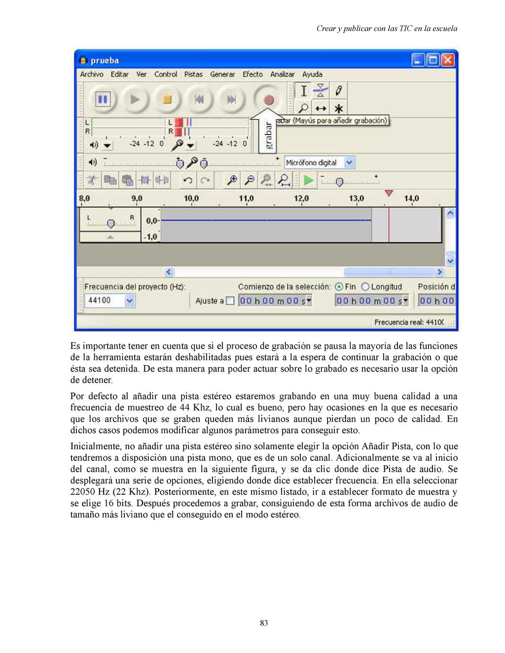 Crear y publicar con las TIC en la escuela Es i...