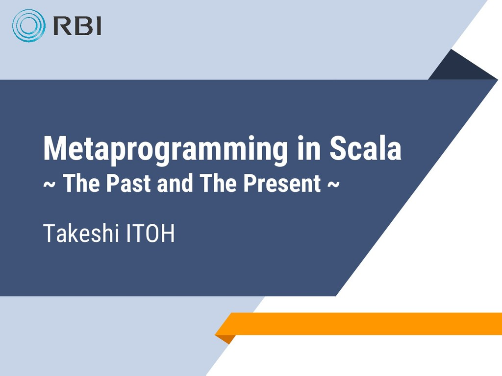 Metaprogramming in Scala ~ The Past and The Pre...