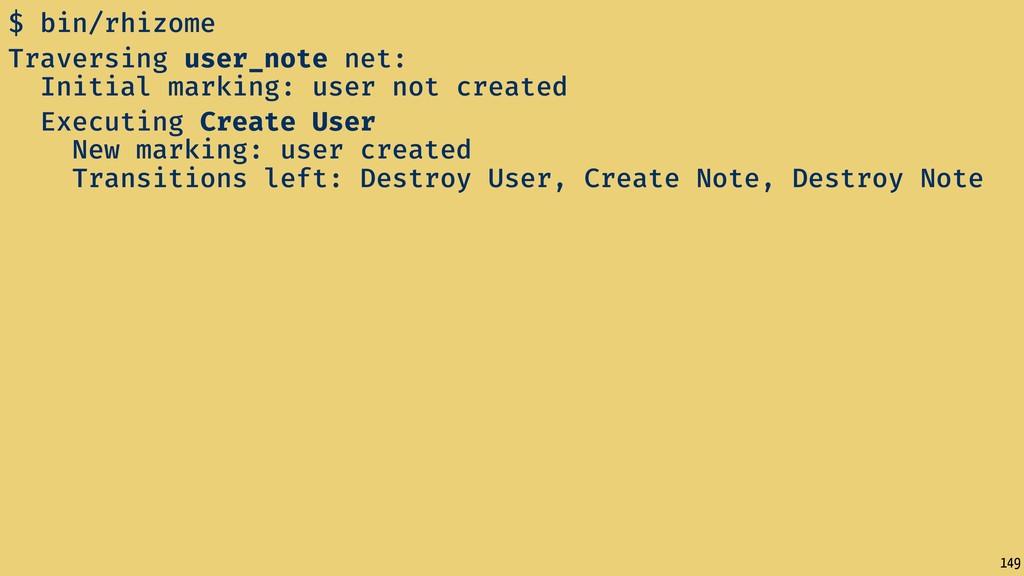 149 $ bin/rhizome Traversing user_note net: Ini...
