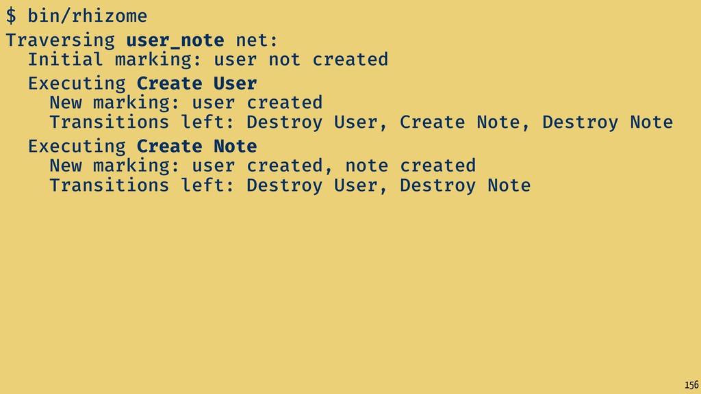 156 $ bin/rhizome Traversing user_note net: Ini...