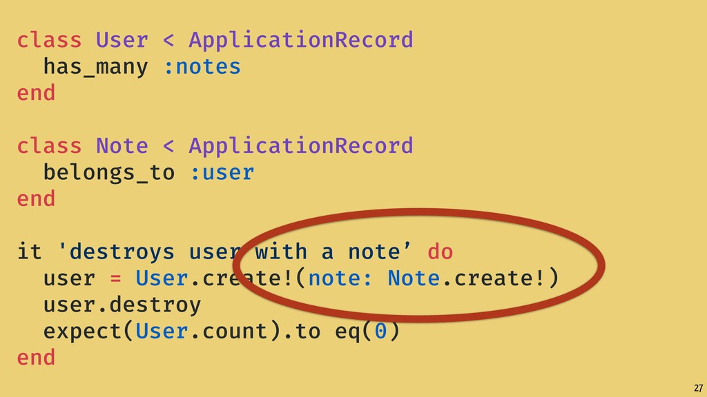 27 class User < ApplicationRecord has_many :not...