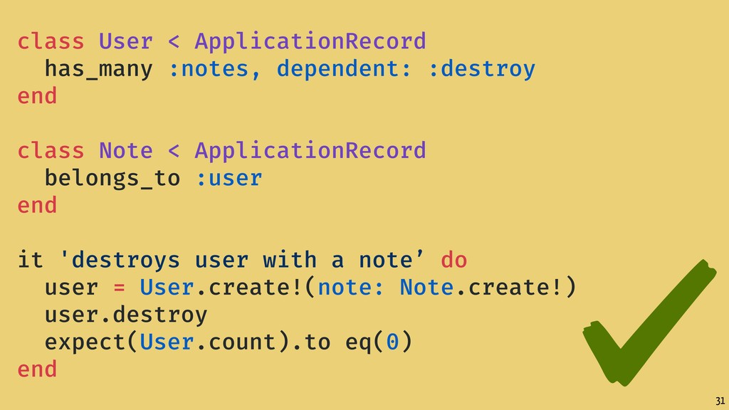 31 class User < ApplicationRecord has_many :not...