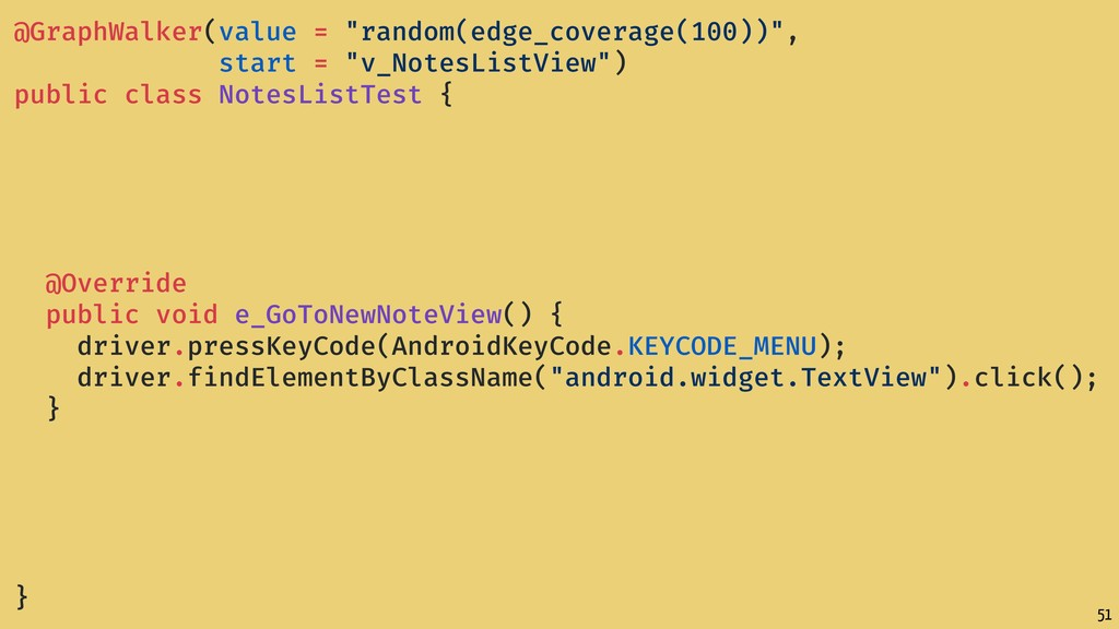 "51 @GraphWalker(value = ""random(edge_coverage(1..."