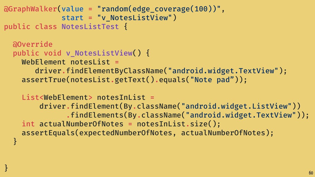 "60 @GraphWalker(value = ""random(edge_coverage(1..."