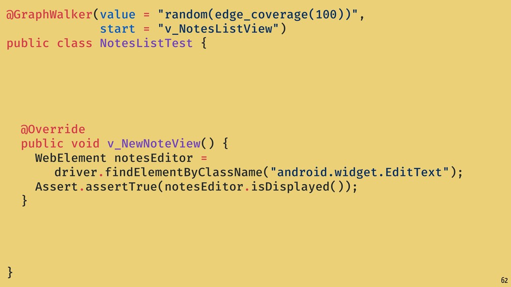 "62 @GraphWalker(value = ""random(edge_coverage(1..."