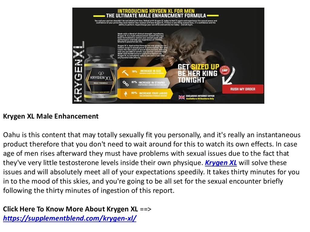 Krygen XL Male Enhancement Oahu is this content...