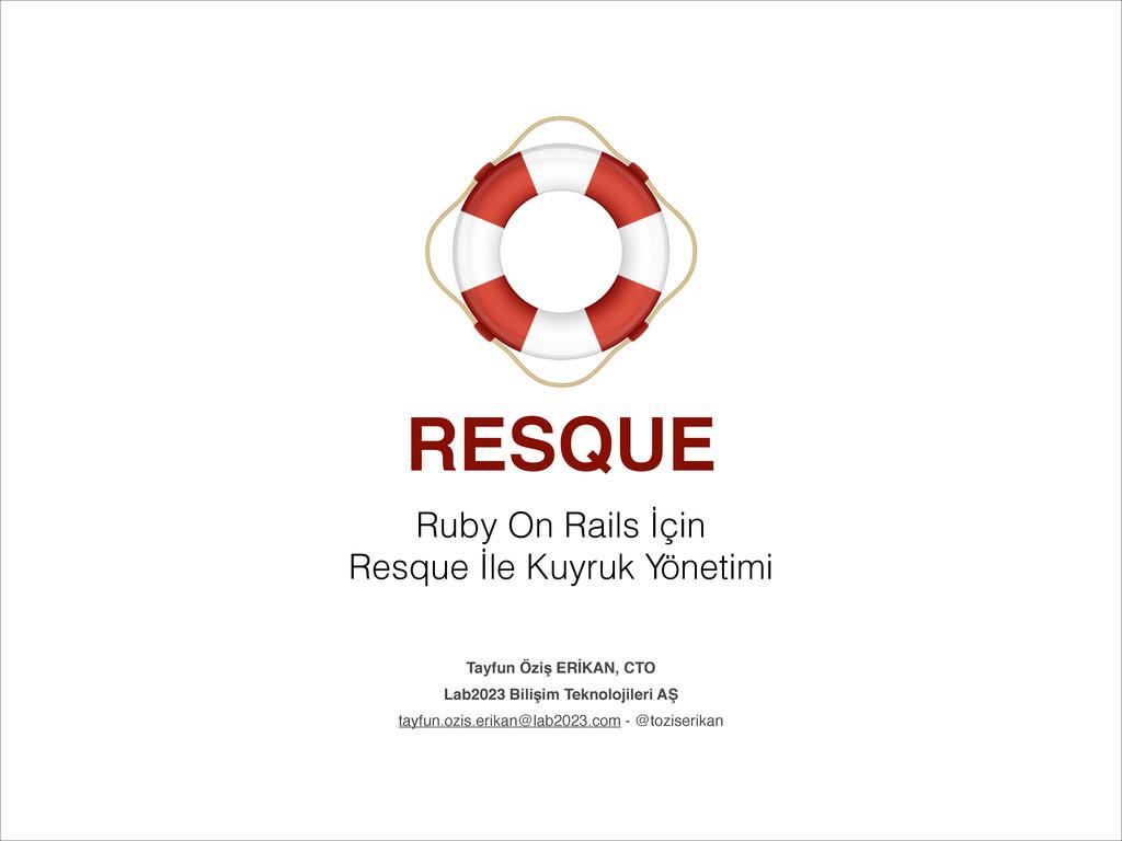 RESQUE Ruby On Rails İçin Resque İle Kuyruk Yön...
