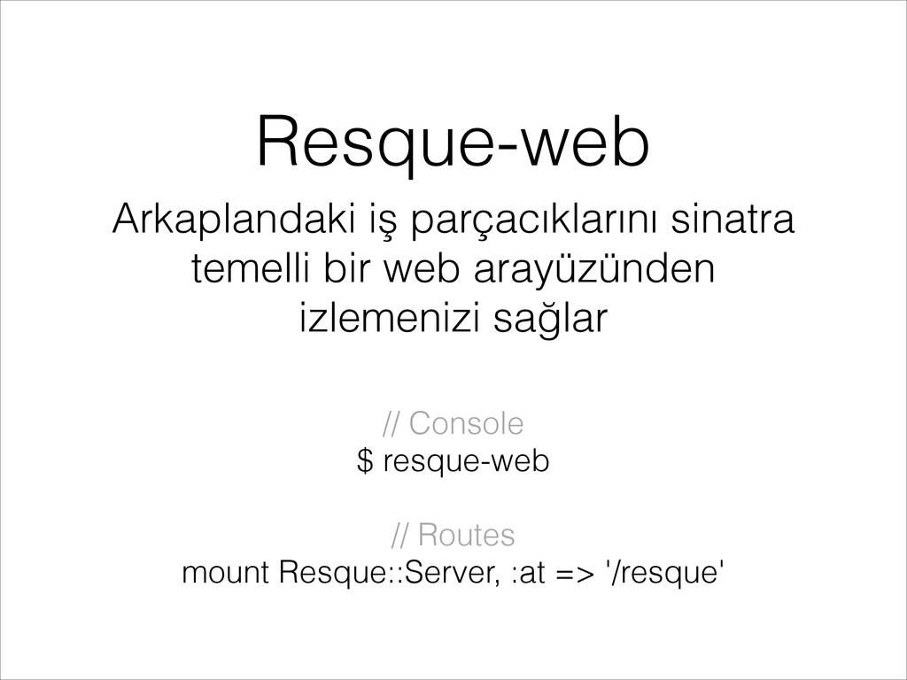 Resque-web Arkaplandaki iş parçacıklarını sinat...
