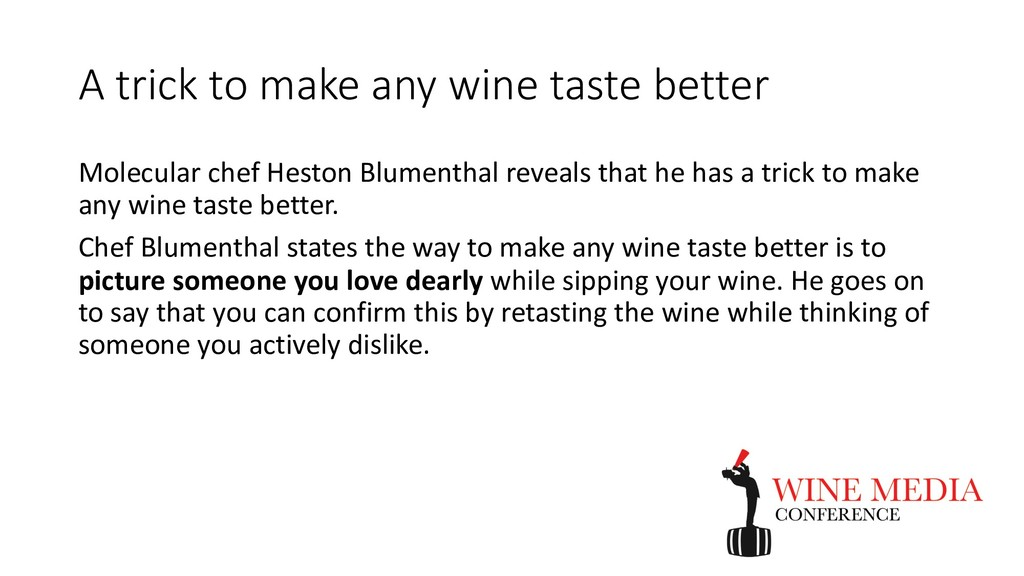 A trick to make any wine taste better Molecular...