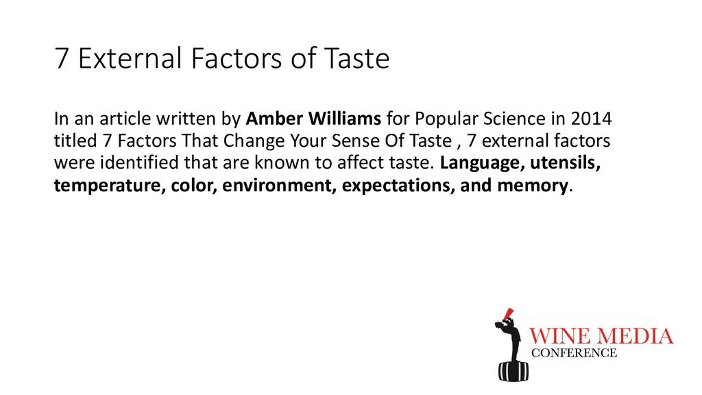 7 External Factors of Taste In an article writt...