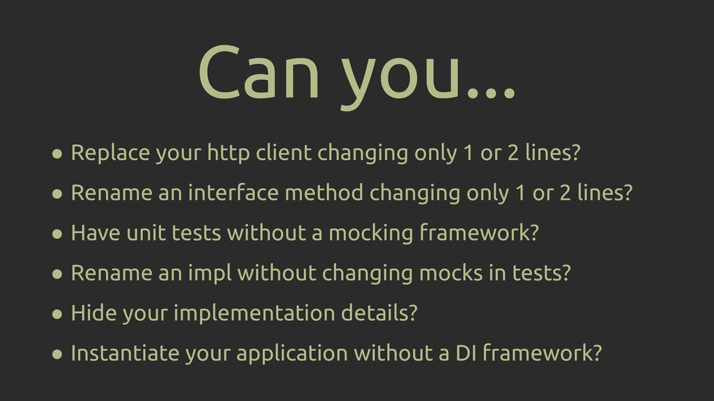 ● Replace your http client changing only 1 or 2...