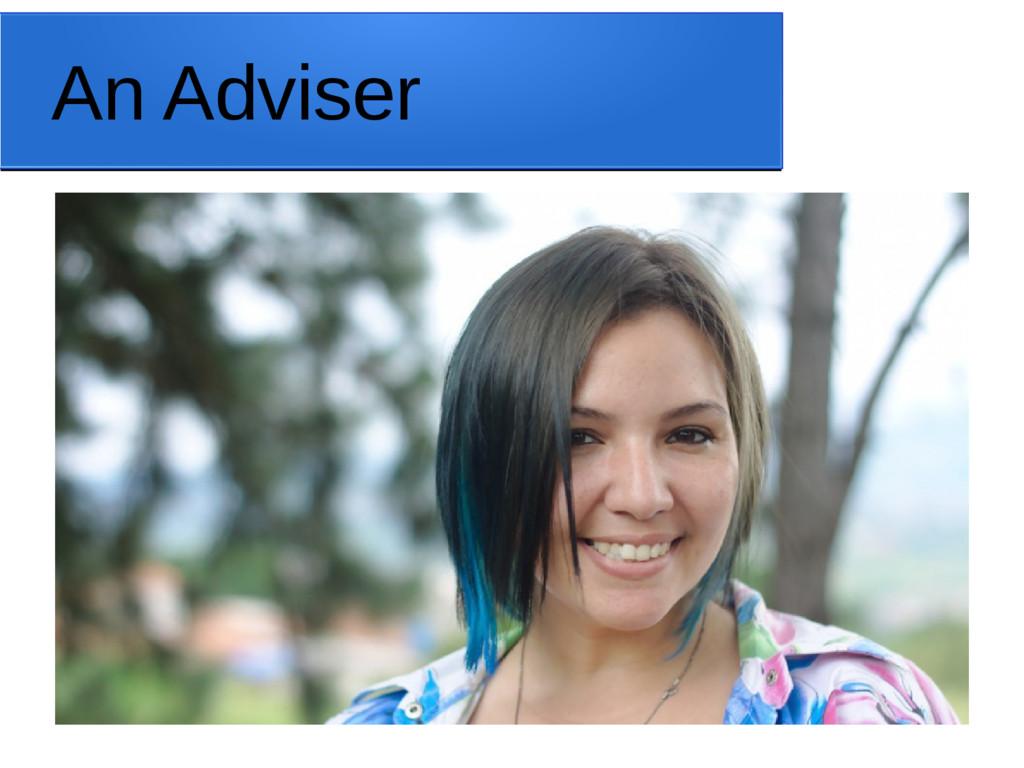 An Adviser