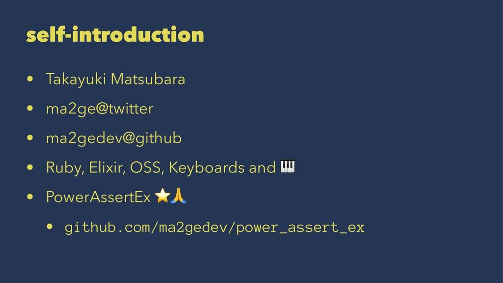 self-introduction • Takayuki Matsubara • ma2ge@...