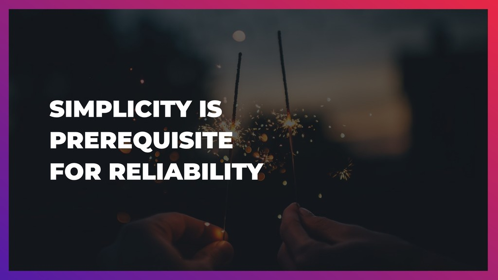 SIMPLICITY IS 