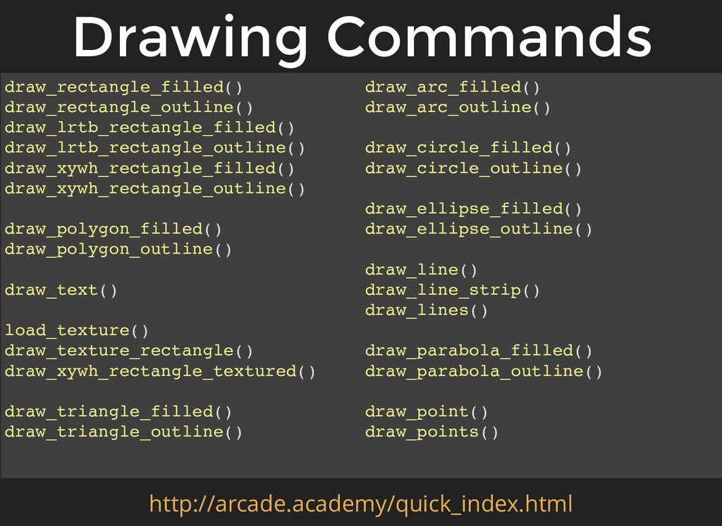 draw_arc_filled() draw_arc_outline() draw_circl...