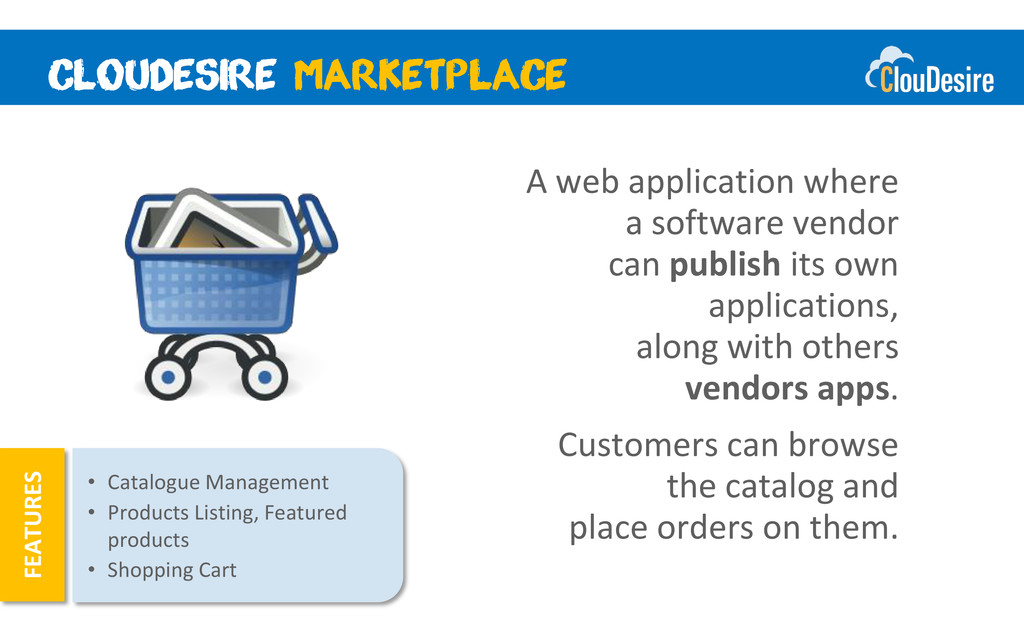 A web application where a software vendor can p...