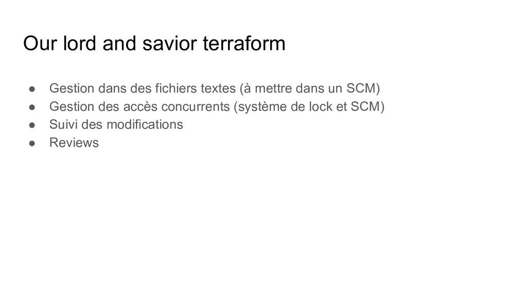 Our lord and savior terraform ● Gestion dans de...