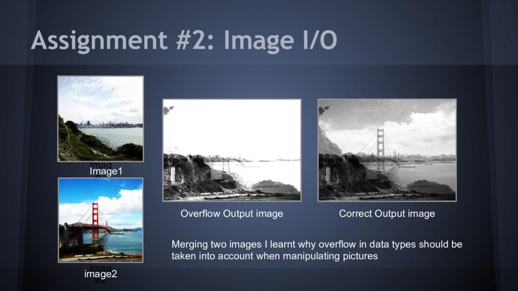 Assignment #2: Image I/O Imag e1 Correct Output...