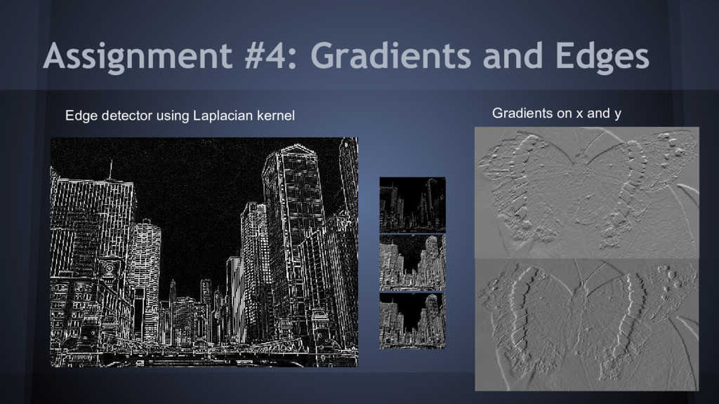 Assignment #4: Gradients and Edges Edge detecto...