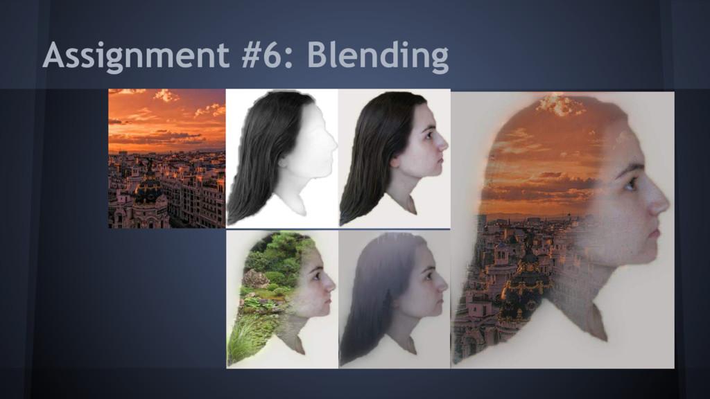 Assignment #6: Blending