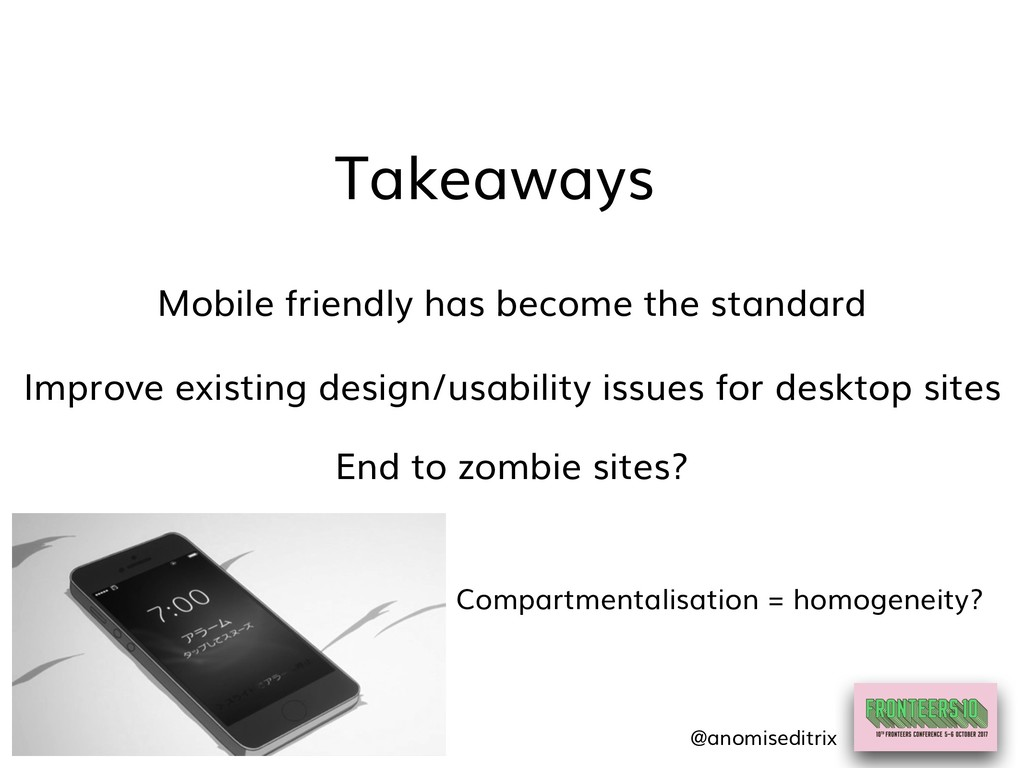 Mobile friendly has become the standard Takeawa...