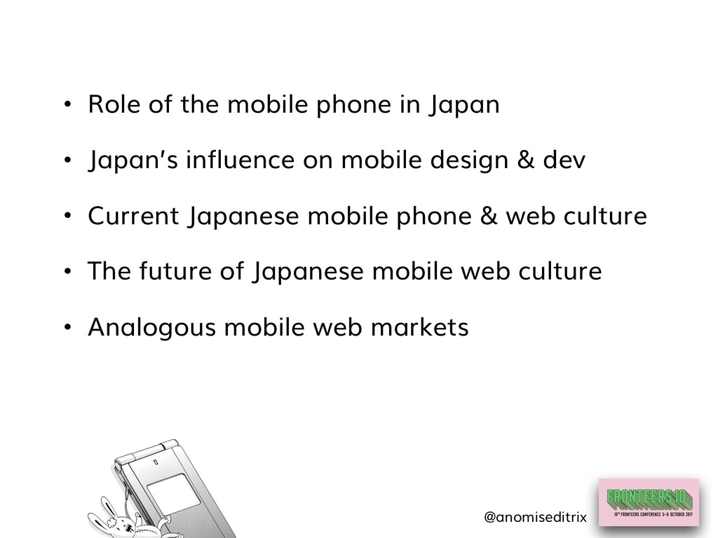 • Role of the mobile phone in Japan • Japan's i...