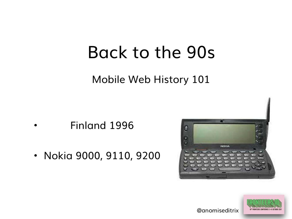Back to the 90s Mobile Web History 101 • Finlan...