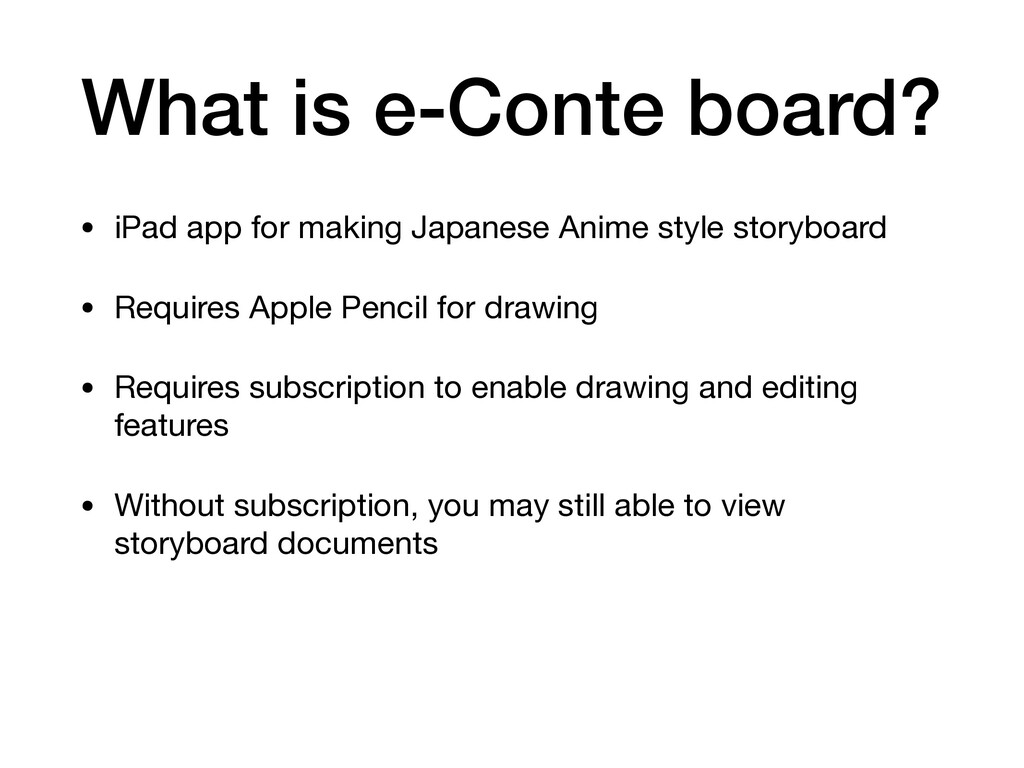 What is e-Conte board? • iPad app for making Ja...