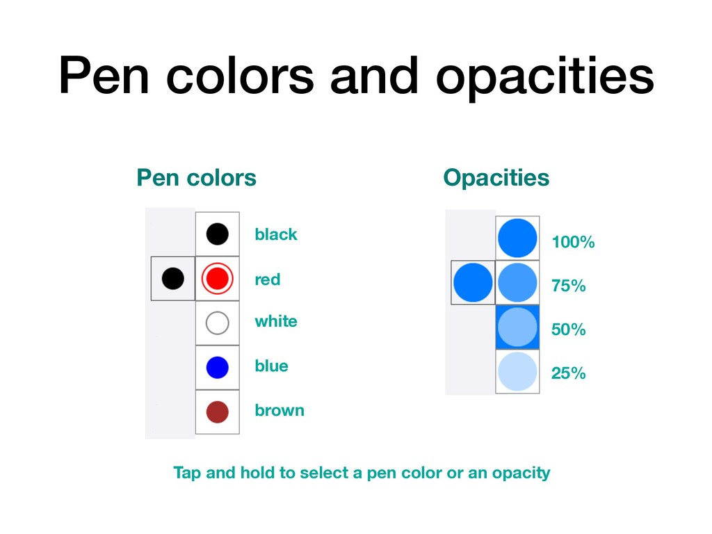 Pen colors and opacities Tap and hold to select...