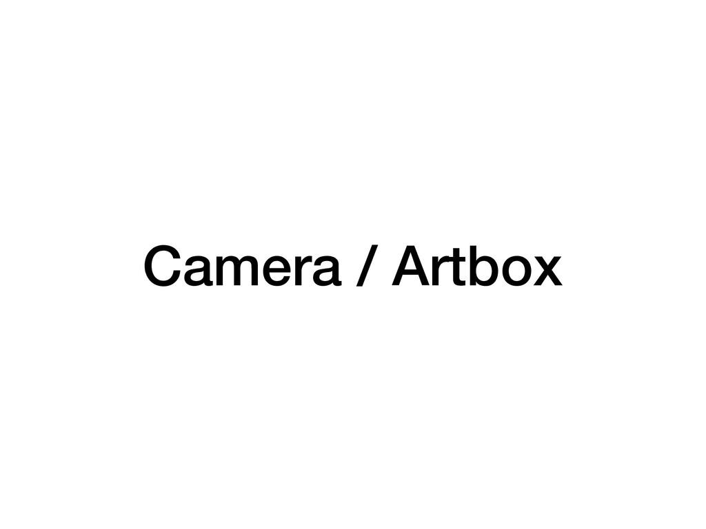 Camera / Artbox