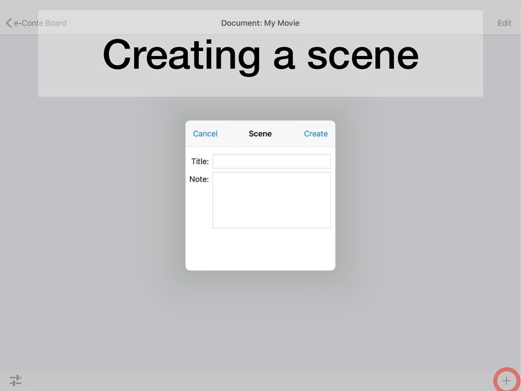 Creating a scene