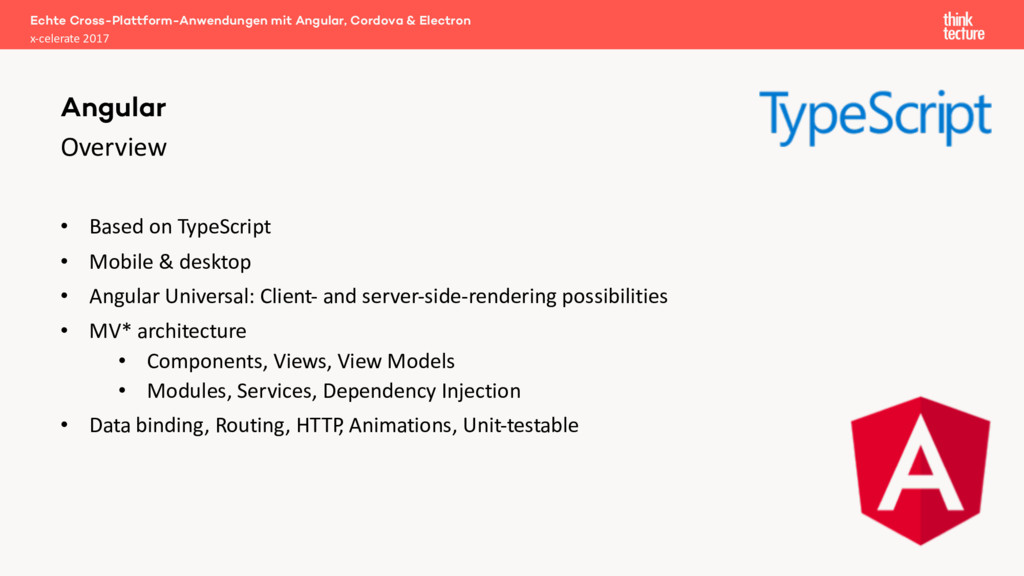 Overview • Based on TypeScript • Mobile & deskt...