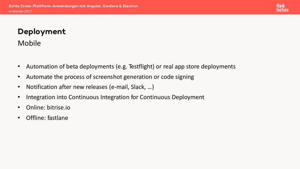 Mobile • Automation of beta deployments (e.g. T...