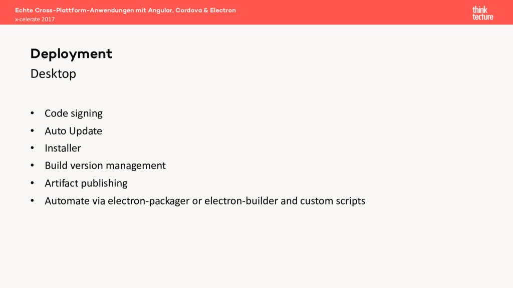 Desktop • Code signing • Auto Update • Installe...