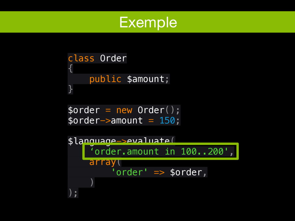 Exemple class Order { public $amount; } $order ...