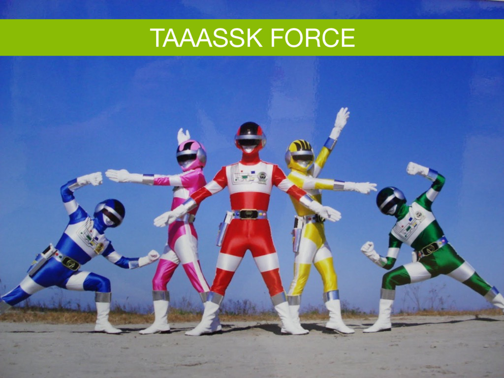 Task force TAAASSK FORCE