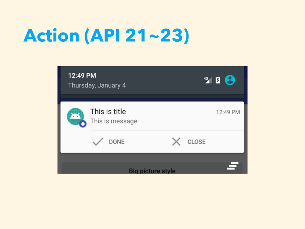 Action (API 21~23)