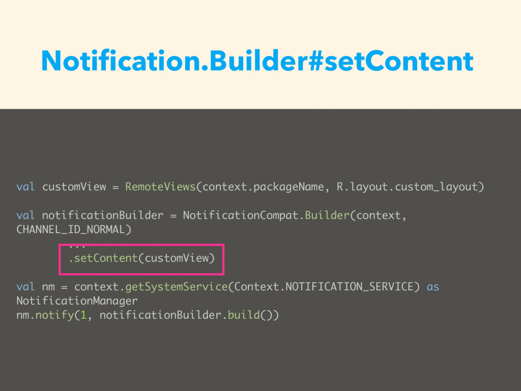 val customView = RemoteViews(context.packageNam...