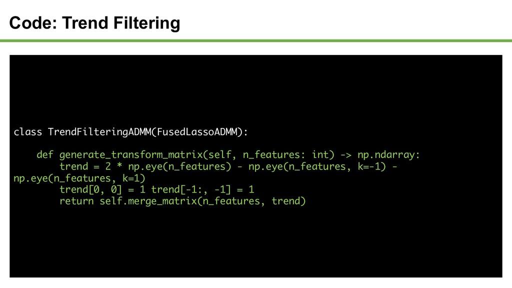 Code: Trend Filtering class TrendFilteringADMM(...