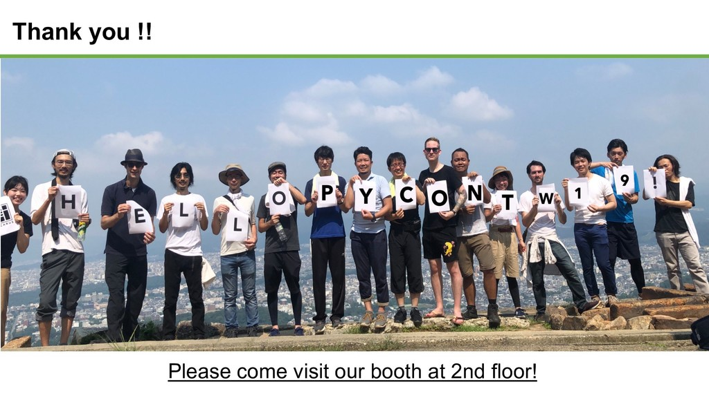 Thank you !! Please come visit our booth at 2nd...