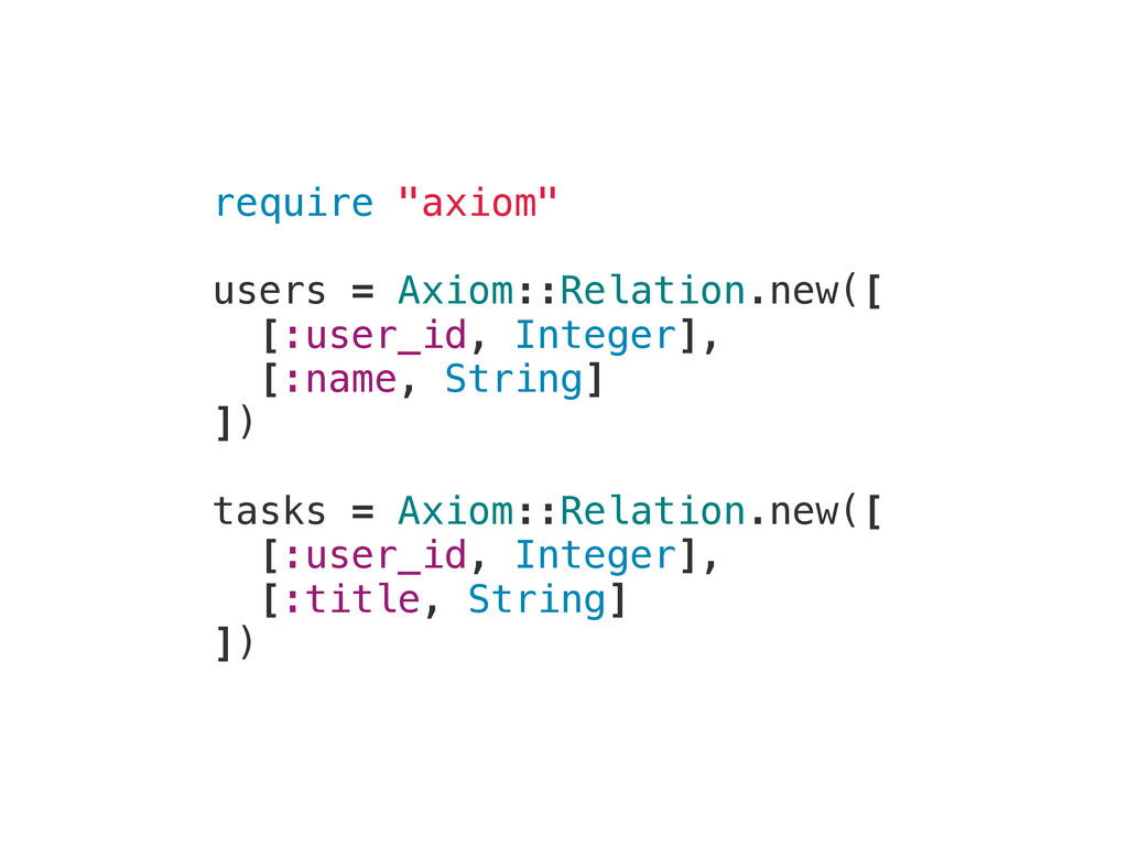 """require """"axiom"""" users = Axiom::Relation.new([ [..."""