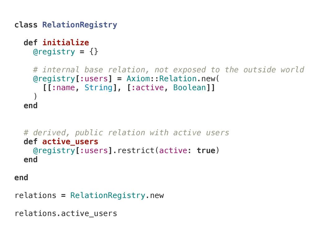 class RelationRegistry def initialize @registry...