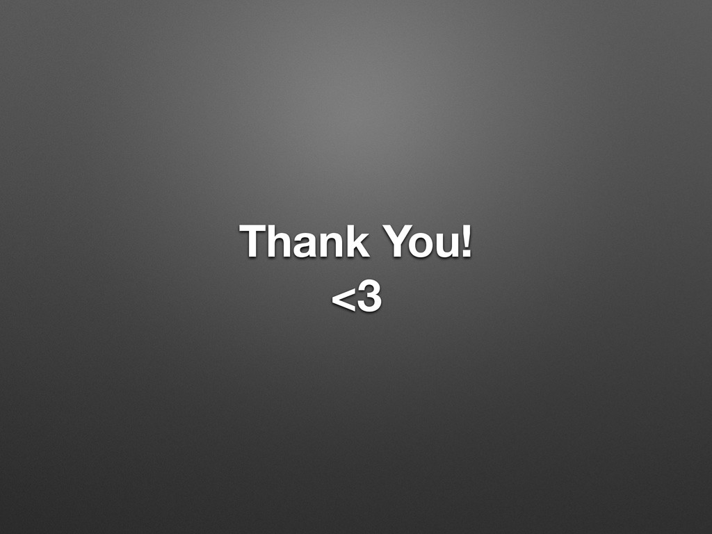 Thank You! <3
